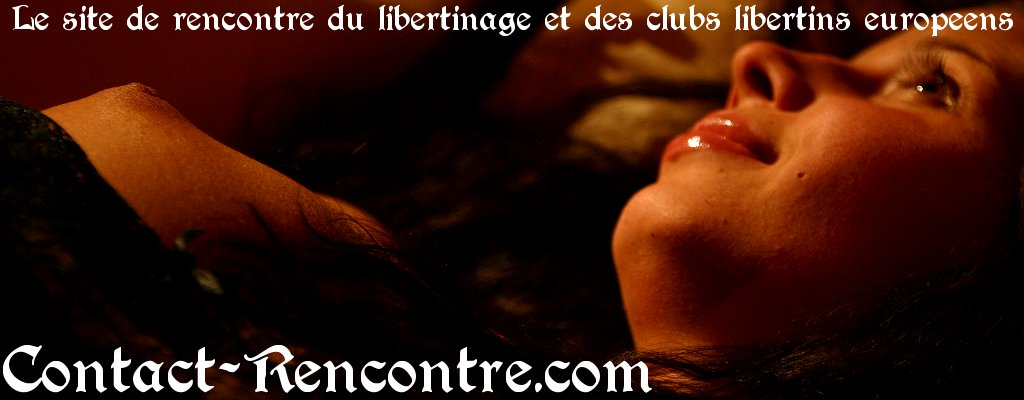 adopteunmec rencontre contacts libertins